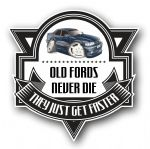 Koolart OLD FORDS NEVER DIE Motif For Retro Ford Granada Scorpio External Vinyl Car Sticker Decal Badge 100x100mm